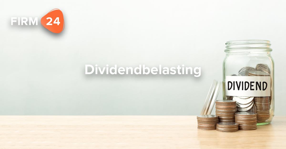 Dividendbelasting: dit is wat je als ondernemer moet weten