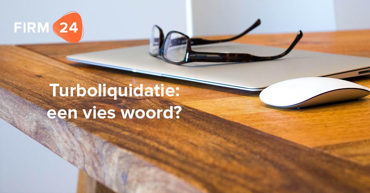 Turboliquidatie : een vies woord?