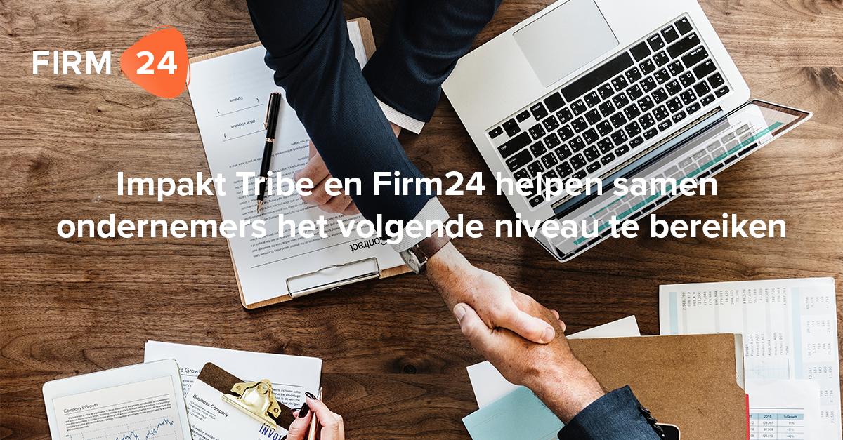 Impakt Tribe en Firm24 helpen samen ondernemers het volgende niveau te bereiken