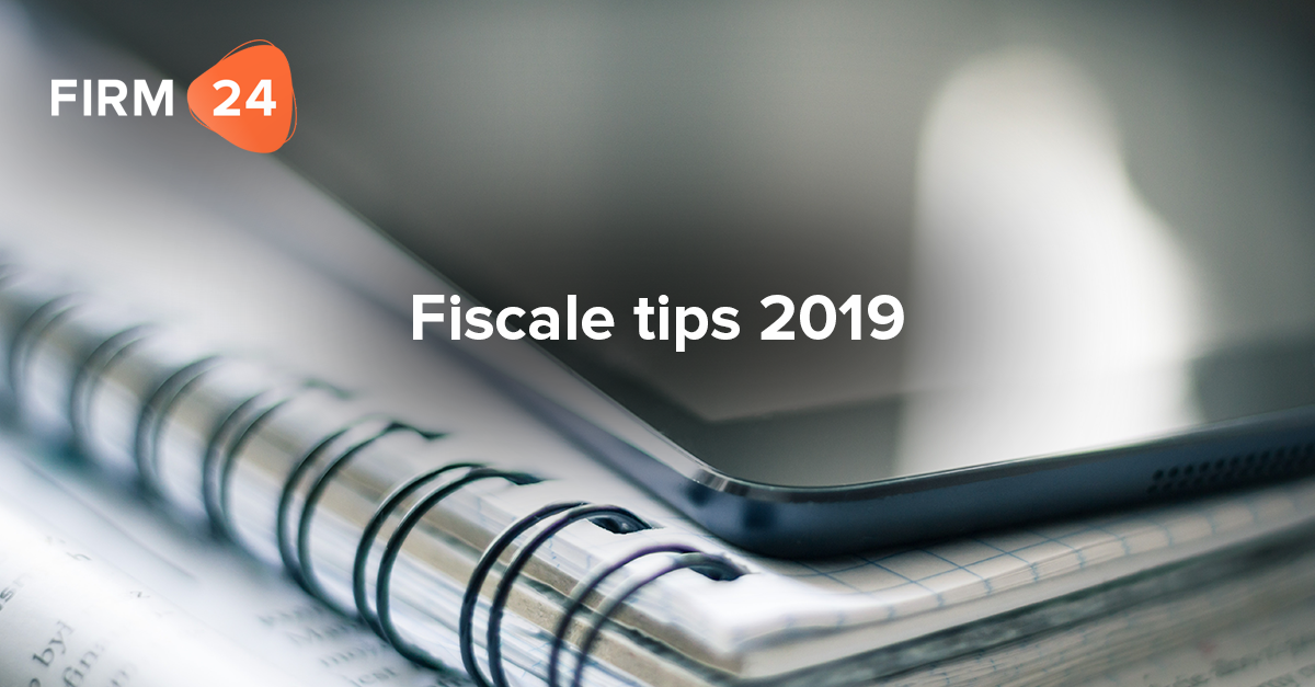 Fiscale tips 2019