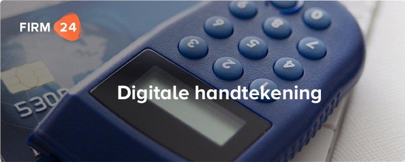 Digitale handtekening nu voor iedere ondernemer binnen handbereik