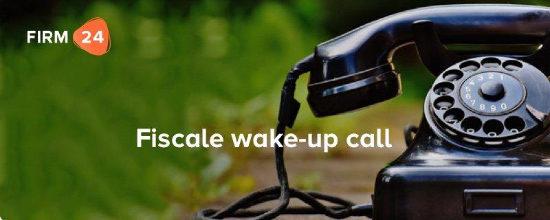 Fiscale wake-up call